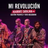 Mi Revolución (En Vivo) de Agarrate Catalina