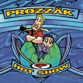 Hot Show de Prozzak