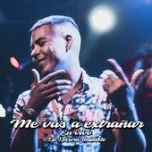 Me Vas a Extrañar (En Vivo) by La Locura Bailable