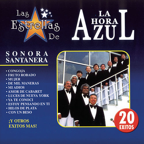 Las Estrellas De La Hora Azul by La Sonora Santanera