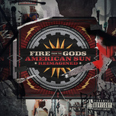 American Sun (Reimagined) by Fire from the Gods