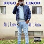 All I KNOW de Hugo Leron