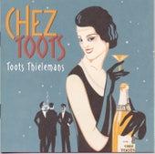 Chez Toots von Toots Thielemans