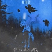 Sheep In Wolves Clothing von Saint Freezy