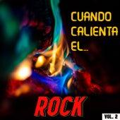Cuando Calienta El Rock Vol. 2 de Various Artists