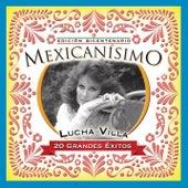 Mexicanisimo-Bicentenario/ Lucha Villa de Lucha Villa