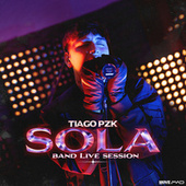 SOLA (Band Live Session) de Tiago pzk