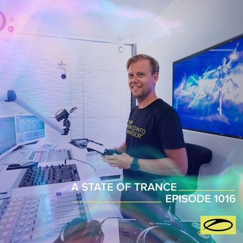 ASOT 1016 - A State Of Trance Episode 1016 by Armin Van Buuren