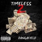 Timeless 2 von Dangafield