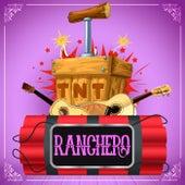 TNT Ranchero by Various Artists