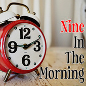 Nine In The Morning by Various Artists