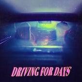 Driving for Days von Mirours