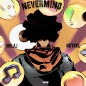 Nevermind de Mila J