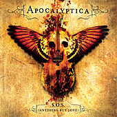 S.O.S. (Anything But Love) de Apocalyptica