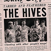 Tarred And Feathered von The Hives