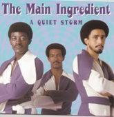 A Quiet Storm von The Main Ingredient