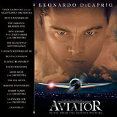 The Aviator Music From The Motion Picture de Original Soundtrack