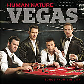 Vegas: Songs From Sin City by Human Nature