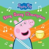 Bing Bong Champion von Peppa Pig