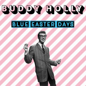 Blue Easter Days di Buddy Holly