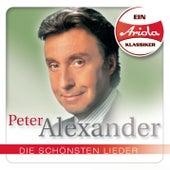 Ein Ariola Klassiker - Die schönsten Lieder by Peter Alexander