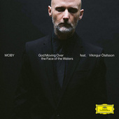 God Moving Over The Face Of The Waters (Reprise Version) de Moby