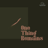 One Thing Remains (Your Love Never Fails) von Marantha Music
