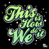 This Is How We Do It (Instrumental Version) by Various Artists