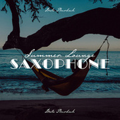 Summer Lounge Saxophone: Seaside Morning Jazz Mix by Dale Burbeck