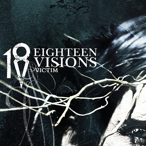 Victim by Eighteen Visions