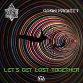 Let's Get Lost Together de Aran Project Name In Process