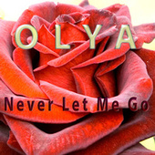Never Let Me Go (Acoustic version) by Olya