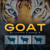 GOAT by El Taiger