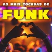 As Mais Tocadas de Funk de Various Artists