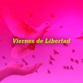 Viernes de Libertad de Various Artists