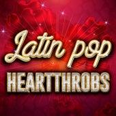 Latin Pop Heartthrobs de Various Artists