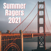 Summer Ragers 2021 by Various Artists