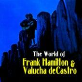 The World of Frank & Valucha by Frank Hamilton