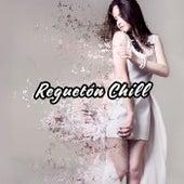 Reguetón Chill de Various Artists