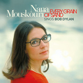 Every Grain of Sand fra Nana Mouskouri