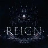 Reign by Tommee Profitt