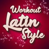 Workout Latin Style de Various Artists