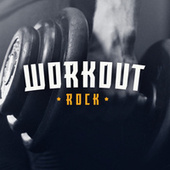 Workout Rock by Various Artists