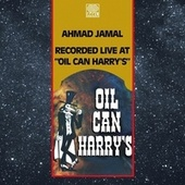 Live at Oil Can Harry's (2021 Remaster) by Ahmad Jamal