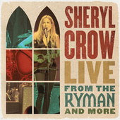 Everyday Is A Winding Road (Live from the Ryman / 2019) von Sheryl Crow