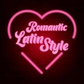 Romantic Latin Style de Various Artists