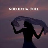 Nochecita Chill de Various Artists