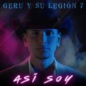 Así Soy by Geru Y Su Legión 7
