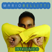 Istrionico de Mario Bellitti
