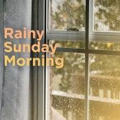 Rainy Sunday Morning de Various Artists